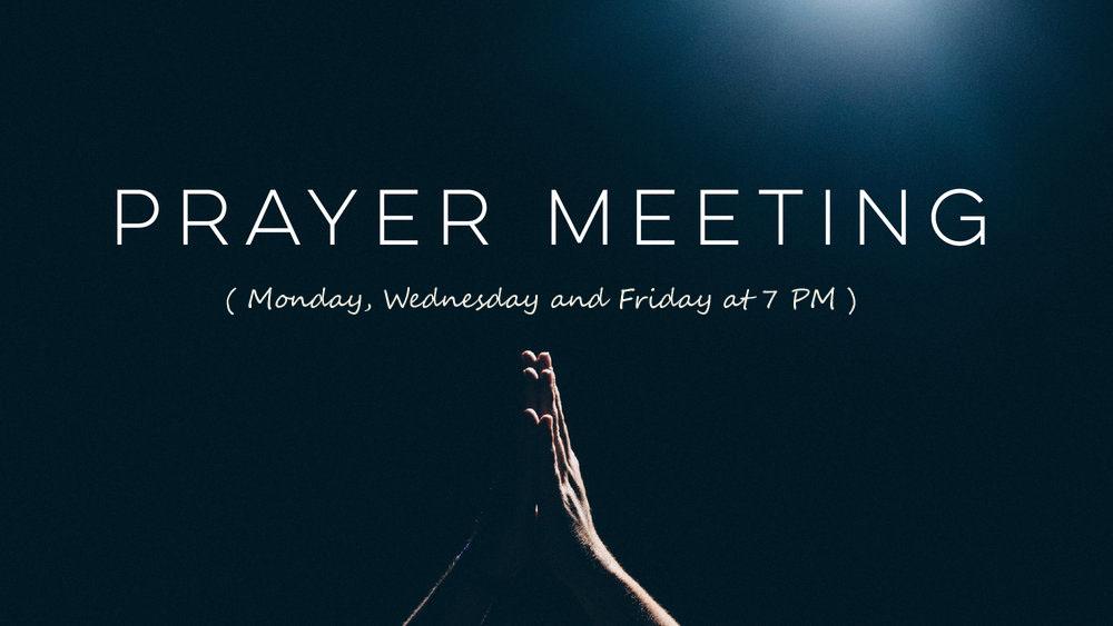 Prayer Meeting (7 PM)